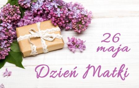 26 Maja - Dzień Matki